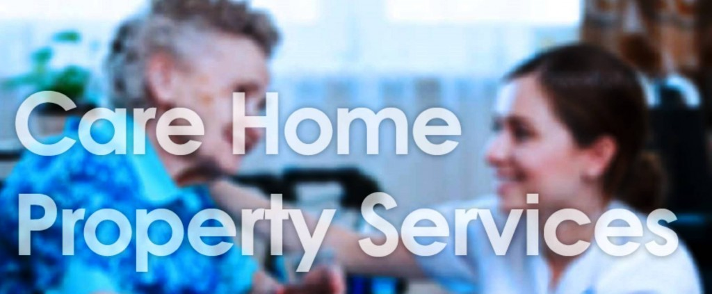 Care Home Property Services